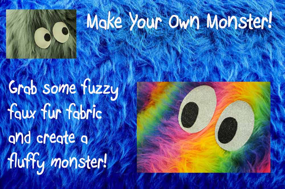 Make Your Own Monster! With Faux Furry Fabric.